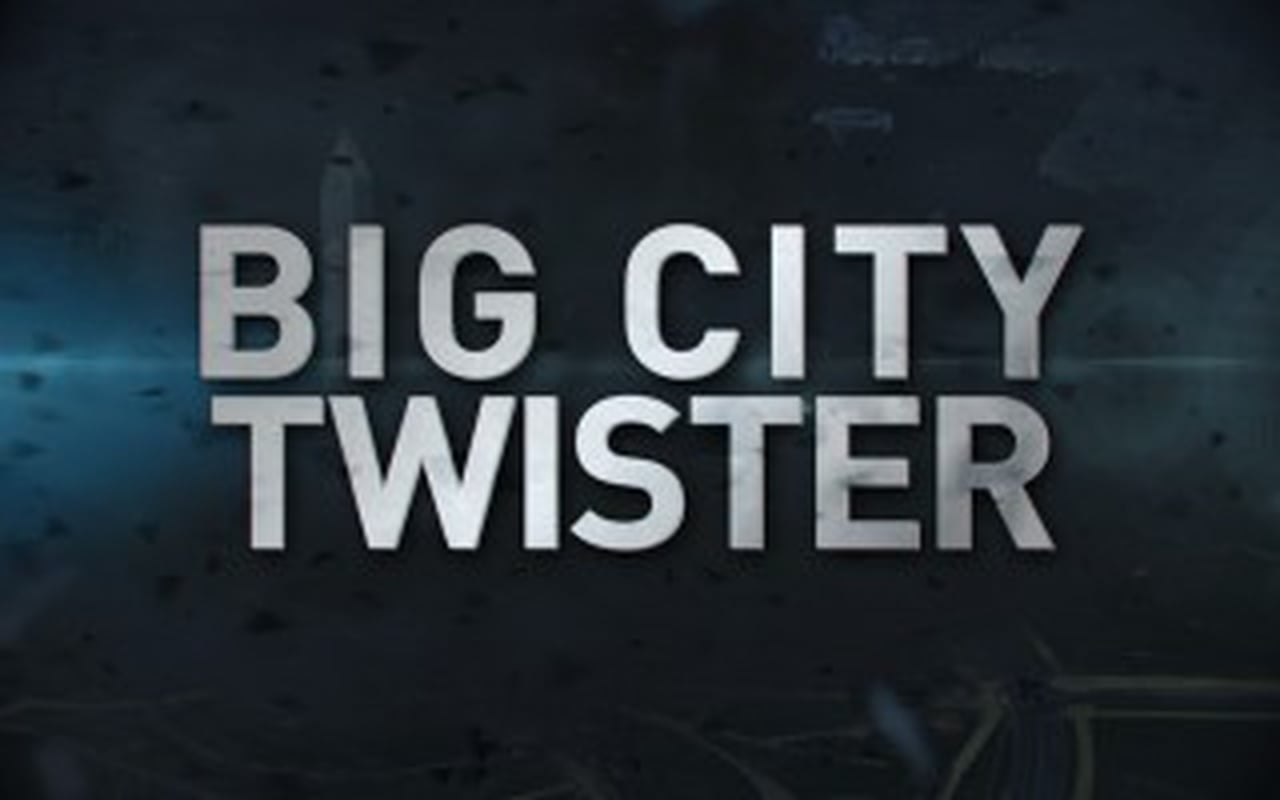 Big City Twister – DC